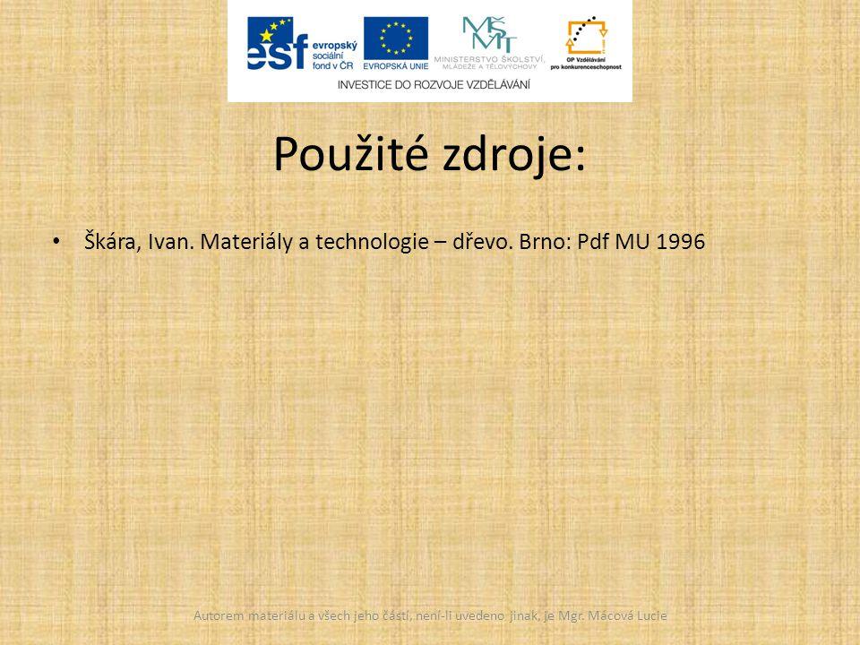 Škára, Ivan.Materiály a technologie – dřevo.