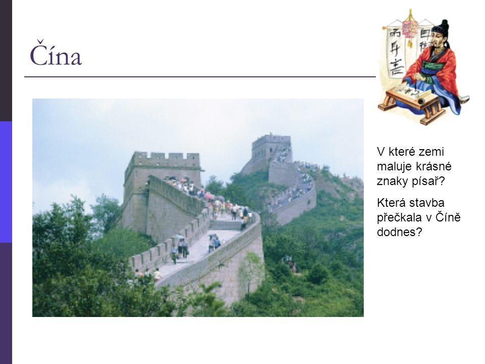Čína V které zemi maluje krásné znaky písař? Která stavba přečkala v Číně dodnes?