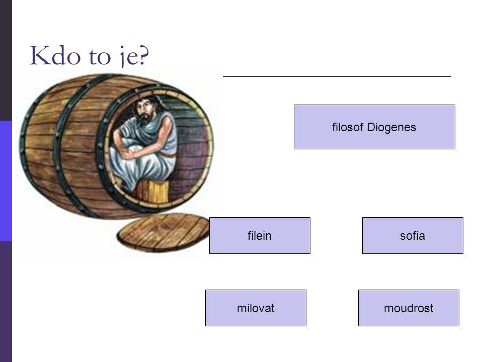 Kdo to je? filosof Diogenes filein moudrost sofia milovat
