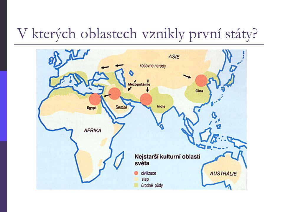V kterých oblastech vznikly první státy?