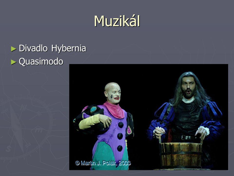 Muzikál ► Divadlo Hybernia ► Quasimodo