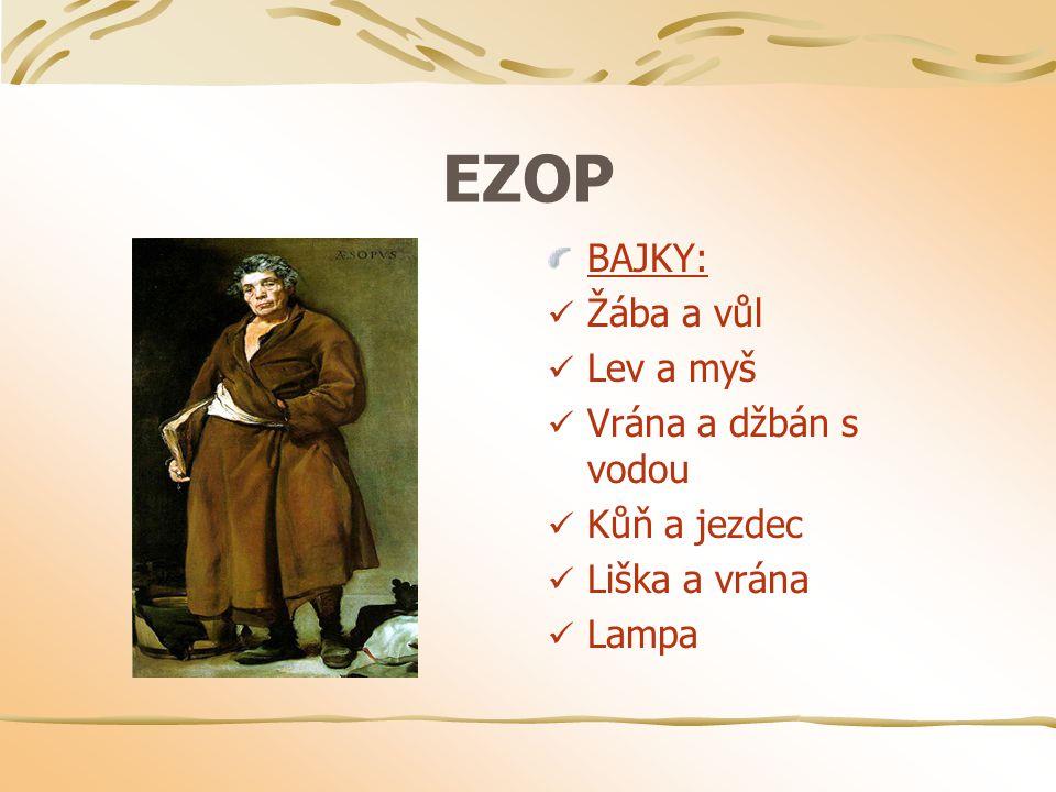 EZOP BAJKY: Žába a vůl Lev a myš Vrána a džbán s vodou Kůň a jezdec Liška a vrána Lampa
