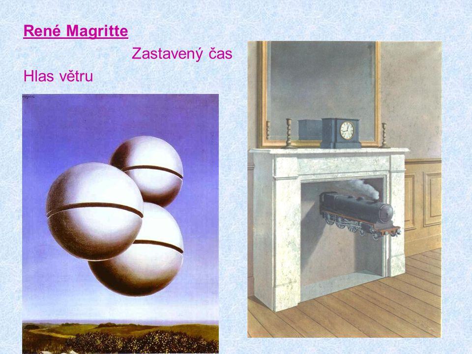 René Magritte Zastavený čas Hlas větru