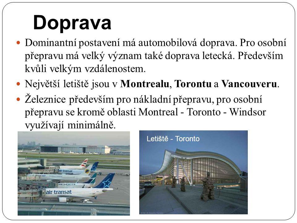 Doprava Dominantní postavení má automobilová doprava. Pro osobní přepravu má velký význam také doprava letecká. Především kvůli velkým vzdálenostem. N