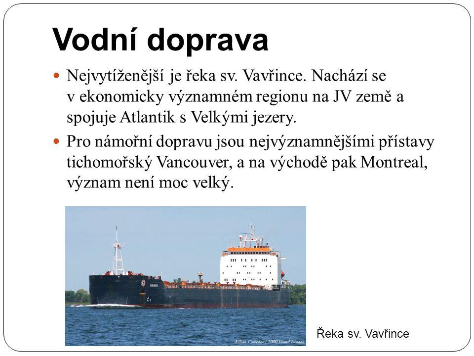 Vodní doprava Nejvytíženější je řeka sv. Vavřince. Nachází se v ekonomicky významném regionu na JV země a spojuje Atlantik s Velkými jezery. Pro námoř