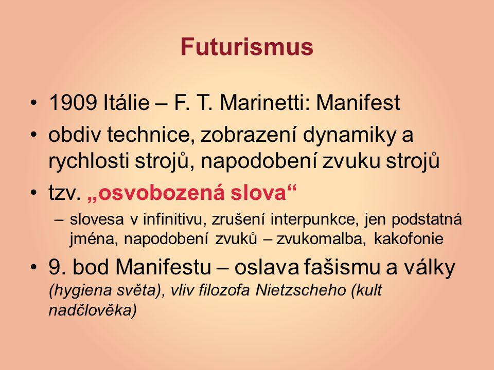 Futurismus 1909 Itálie – F.T.