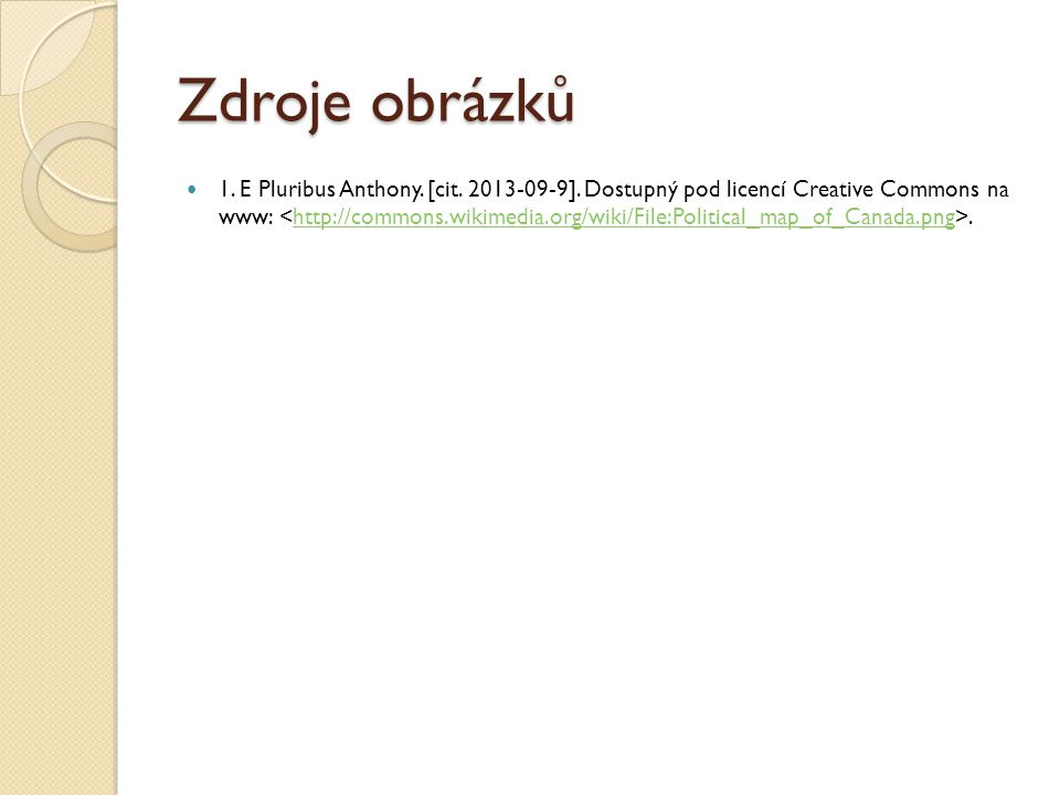 Zdroje obrázků 1.E Pluribus Anthony. [cit. 2013-09-9].