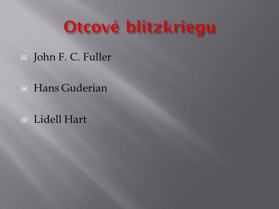  John F. C. Fuller  Hans Guderian  Lidell Hart