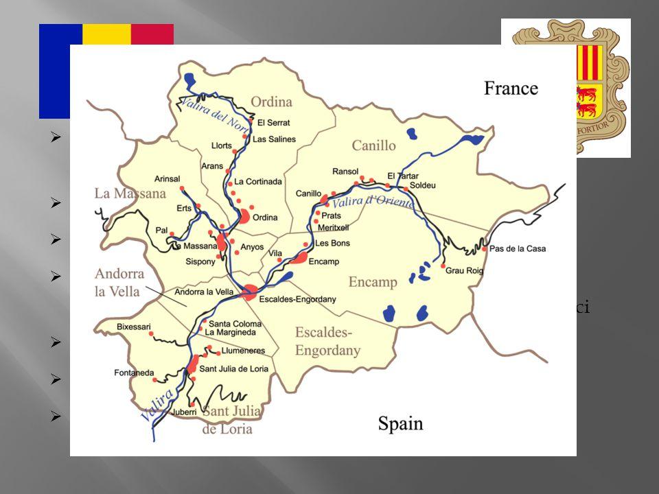  oficiální název: Andorrské knížectví  o správu se dělí Francie se Španělskem  hlavní město: Andorra la Vella  rozloha: 468 km 2  počet obyvatel: