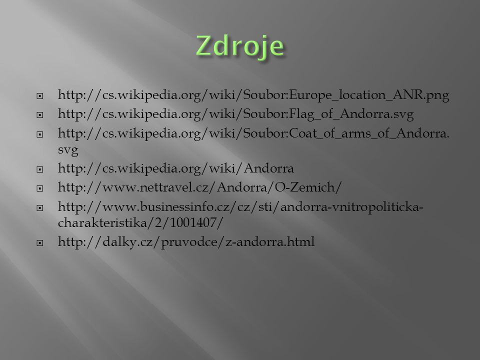  http://cs.wikipedia.org/wiki/Soubor:Europe_location_ANR.png  http://cs.wikipedia.org/wiki/Soubor:Flag_of_Andorra.svg  http://cs.wikipedia.org/wiki