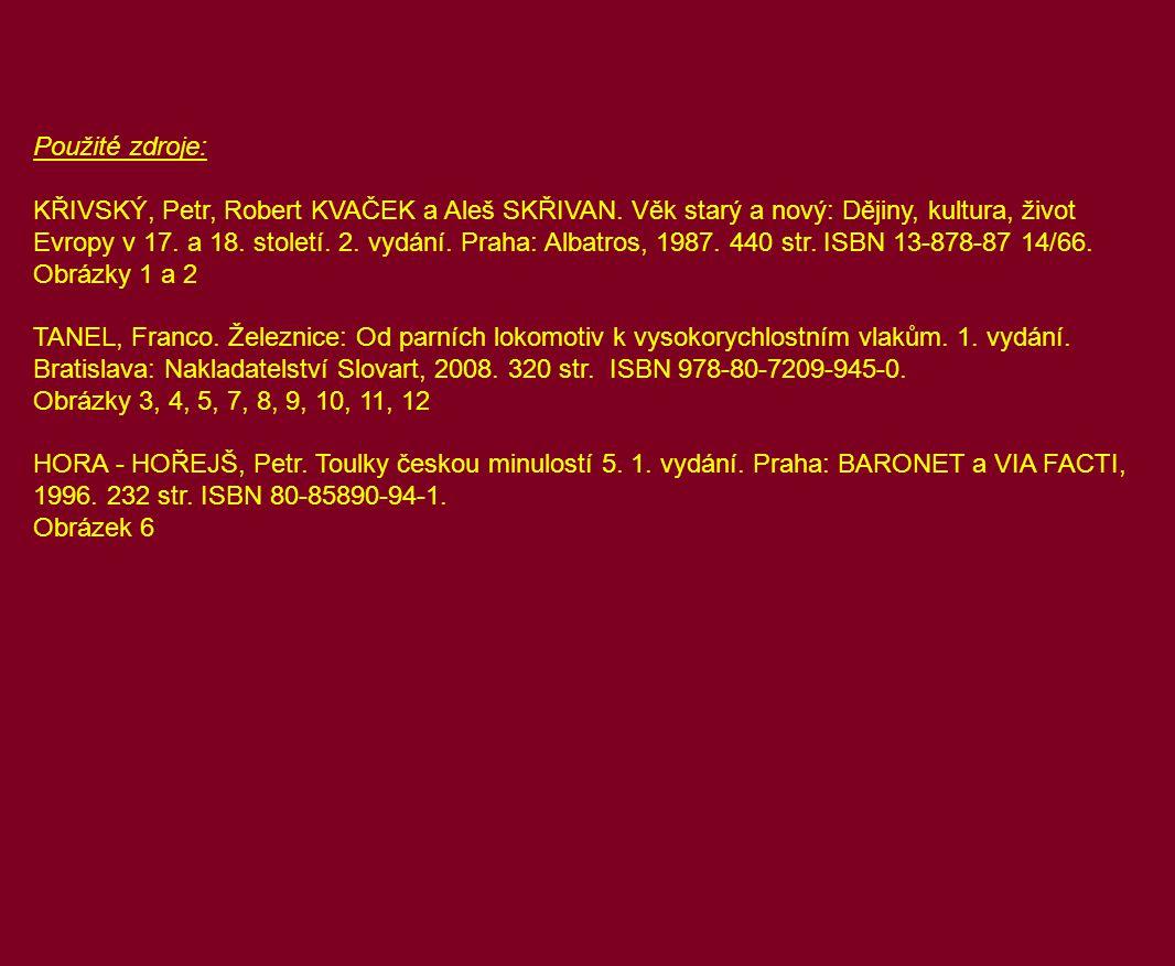 Použité zdroje: KŘIVSKÝ, Petr, Robert KVAČEK a Aleš SKŘIVAN.