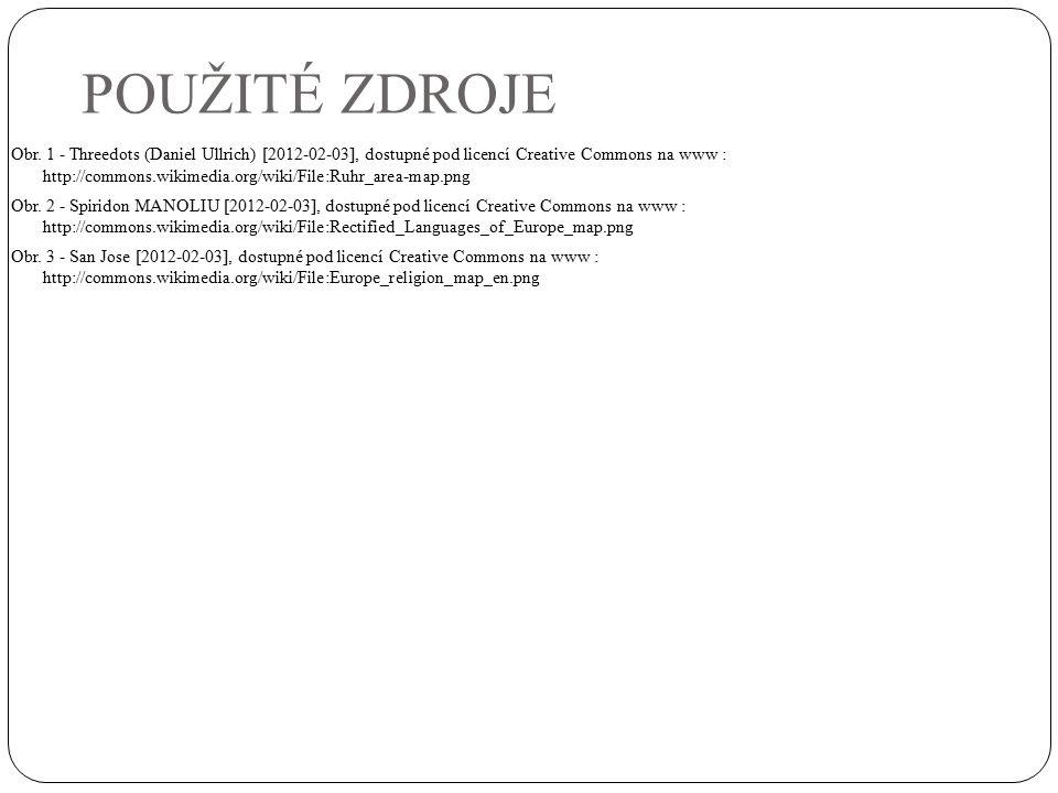 POUŽITÉ ZDROJE Obr. 1 - Threedots (Daniel Ullrich) [2012-02-03], dostupné pod licencí Creative Commons na www : http://commons.wikimedia.org/wiki/File