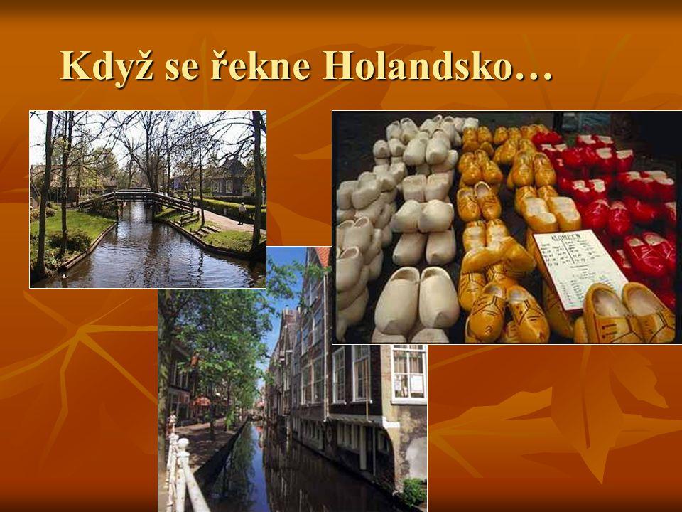 Když se řekne Holandsko…