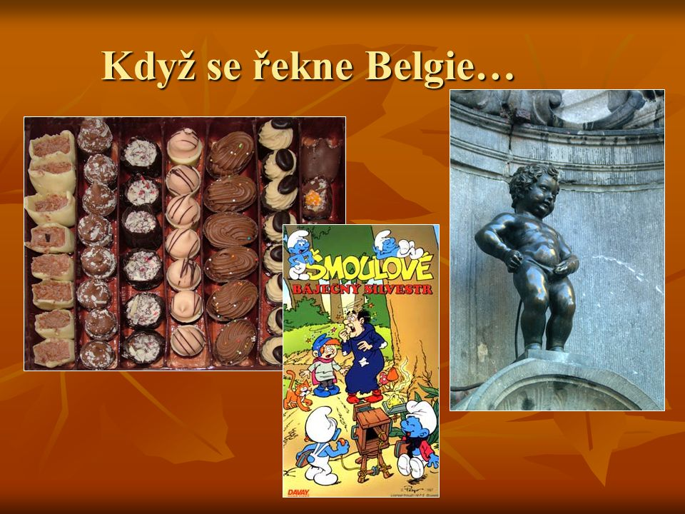 Když se řekne Belgie…
