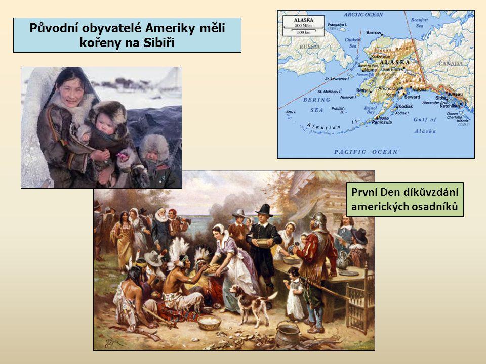 Původní obyvatelé Ameriky měli kořeny na Sibiři První Den díkůvzdání amerických osadníků