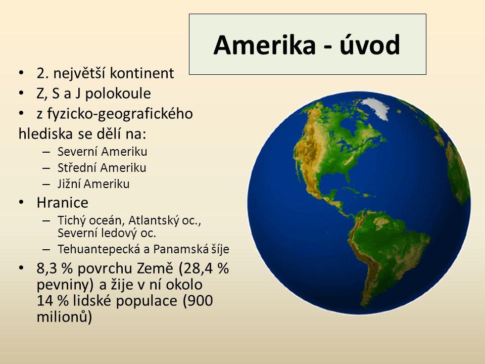 Amerika - úvod 2.