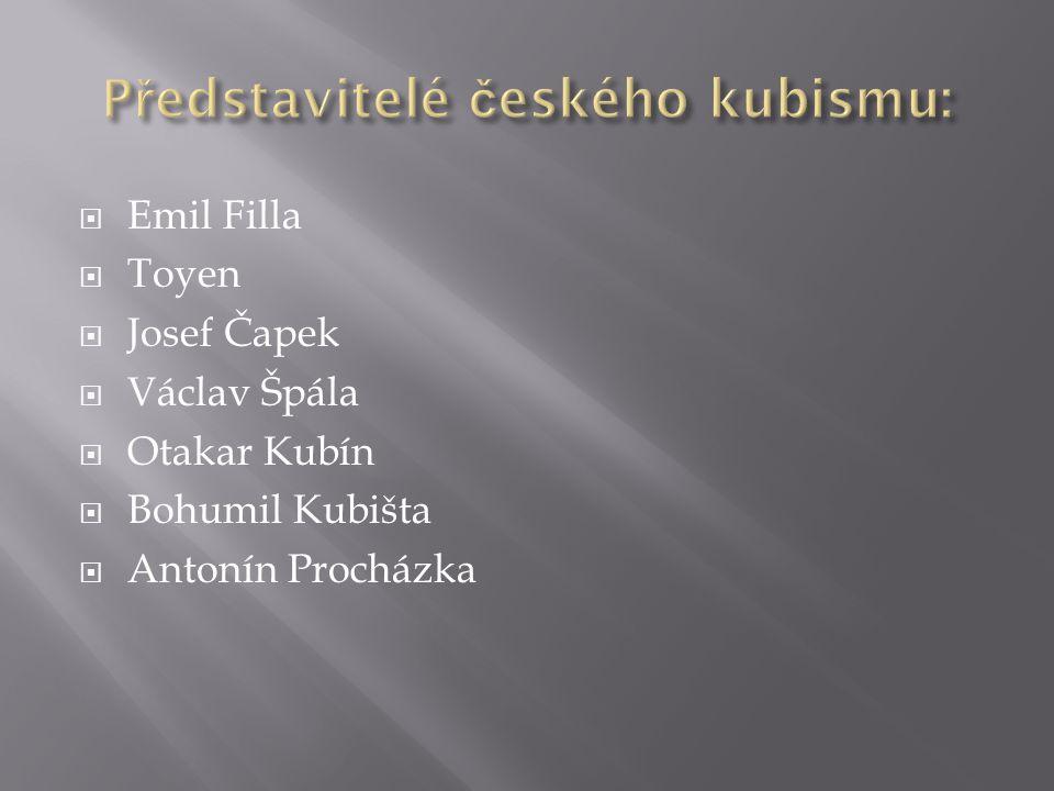 Emil Filla  Toyen  Josef Čapek  Václav Špála  Otakar Kubín  Bohumil Kubišta  Antonín Procházka