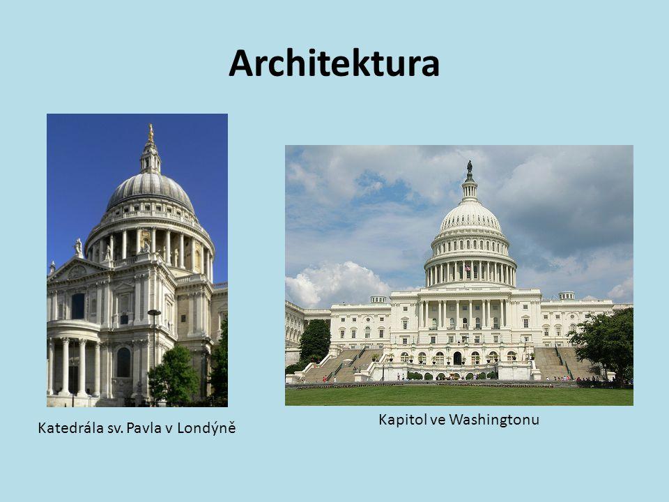 Architektura Katedrála sv. Pavla v Londýně Kapitol ve Washingtonu