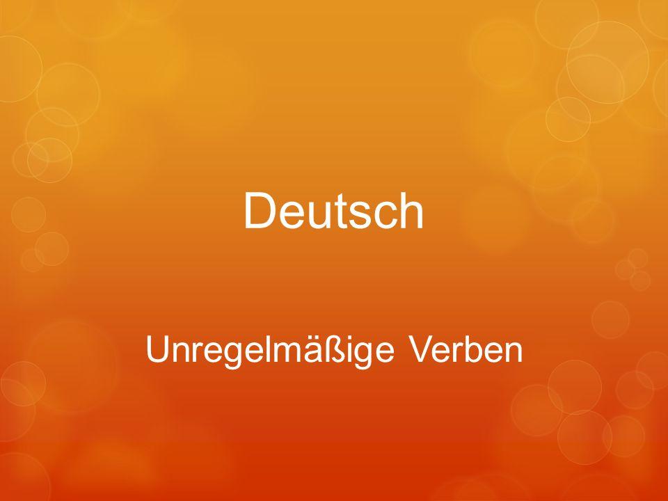 Deutsch Unregelmäßige Verben
