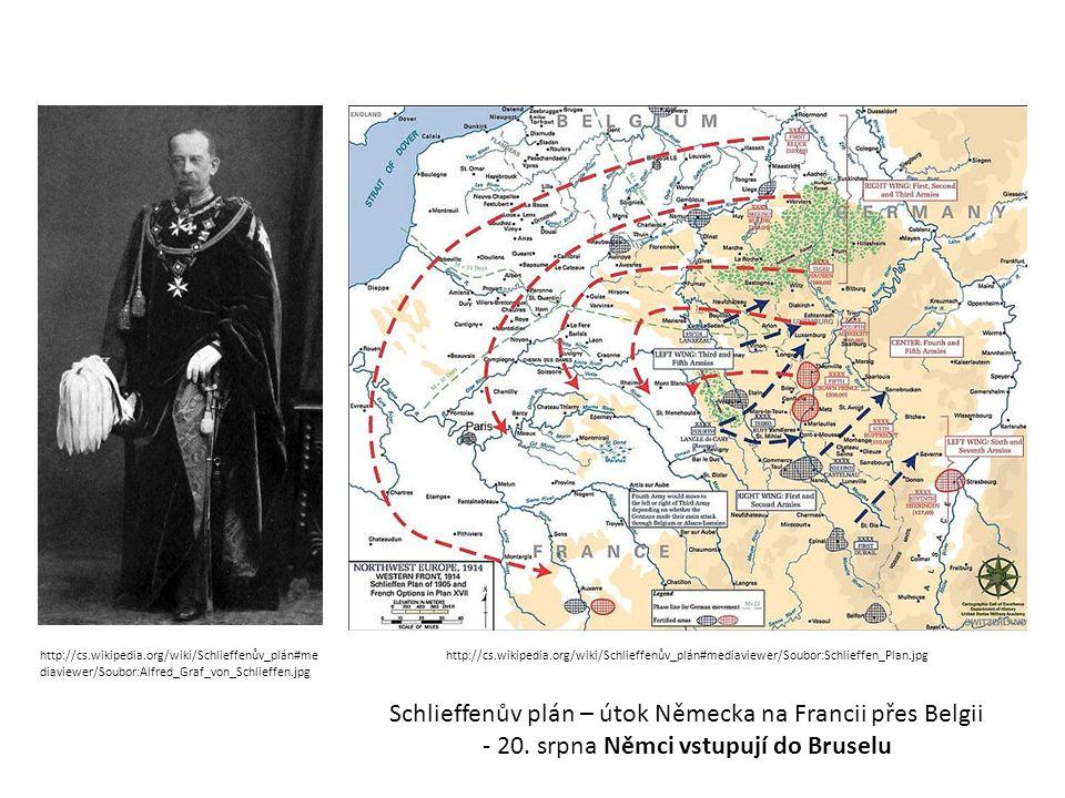 Schlieffenův plán – útok Německa na Francii přes Belgii - 20.