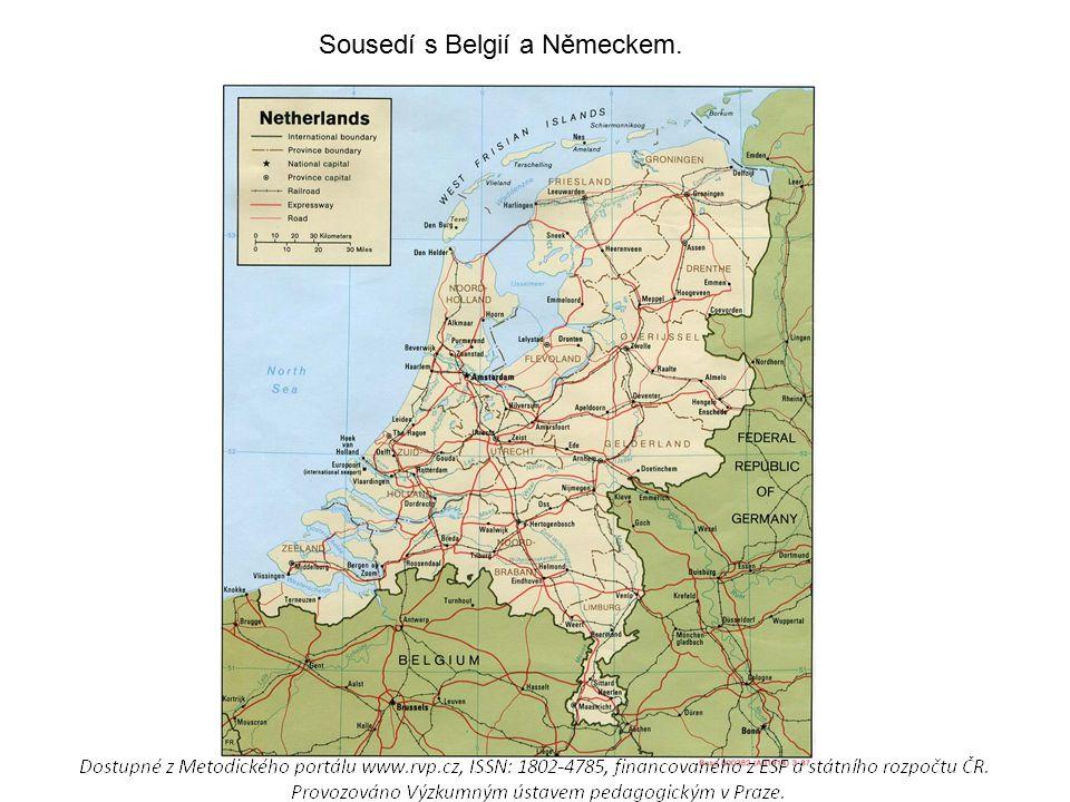 Sousedí s Belgií a Německem.