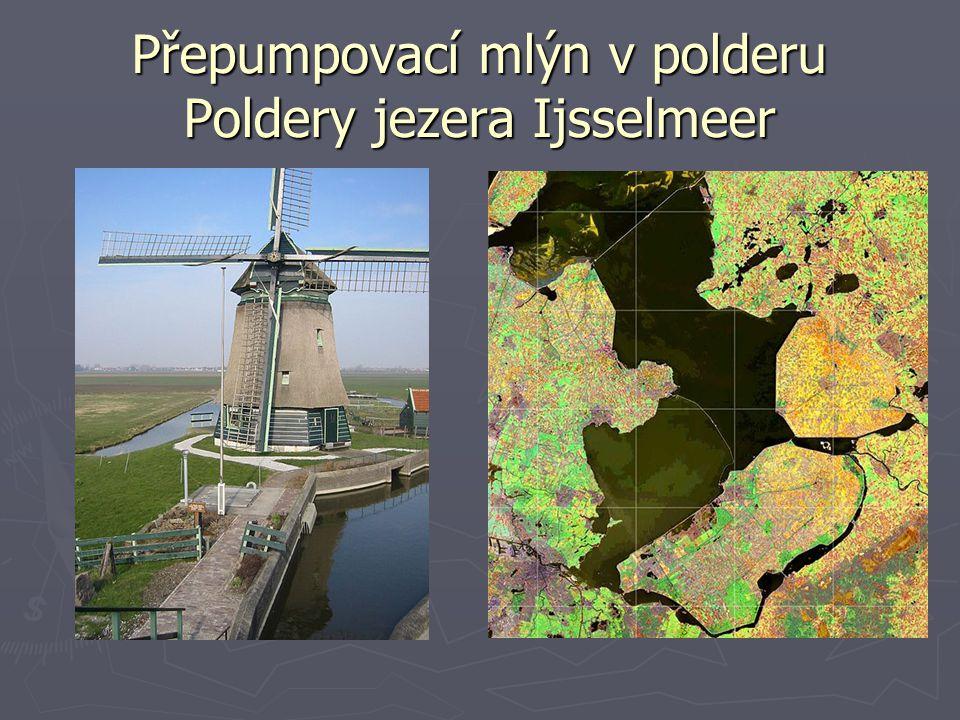 Přepumpovací mlýn v polderu Poldery jezera Ijsselmeer