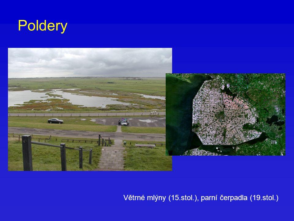 Poldery Větrné mlýny (15.stol.), parní čerpadla (19.stol.)