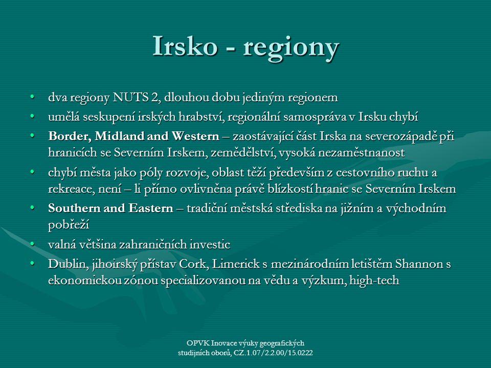 Irsko - regiony dva regiony NUTS 2, dlouhou dobu jediným regionemdva regiony NUTS 2, dlouhou dobu jediným regionem umělá seskupení irských hrabství, r