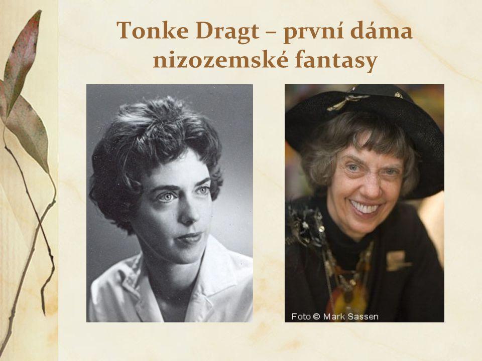 Použitá literatura Pennen, Wilma van der, Tonke Dragt.