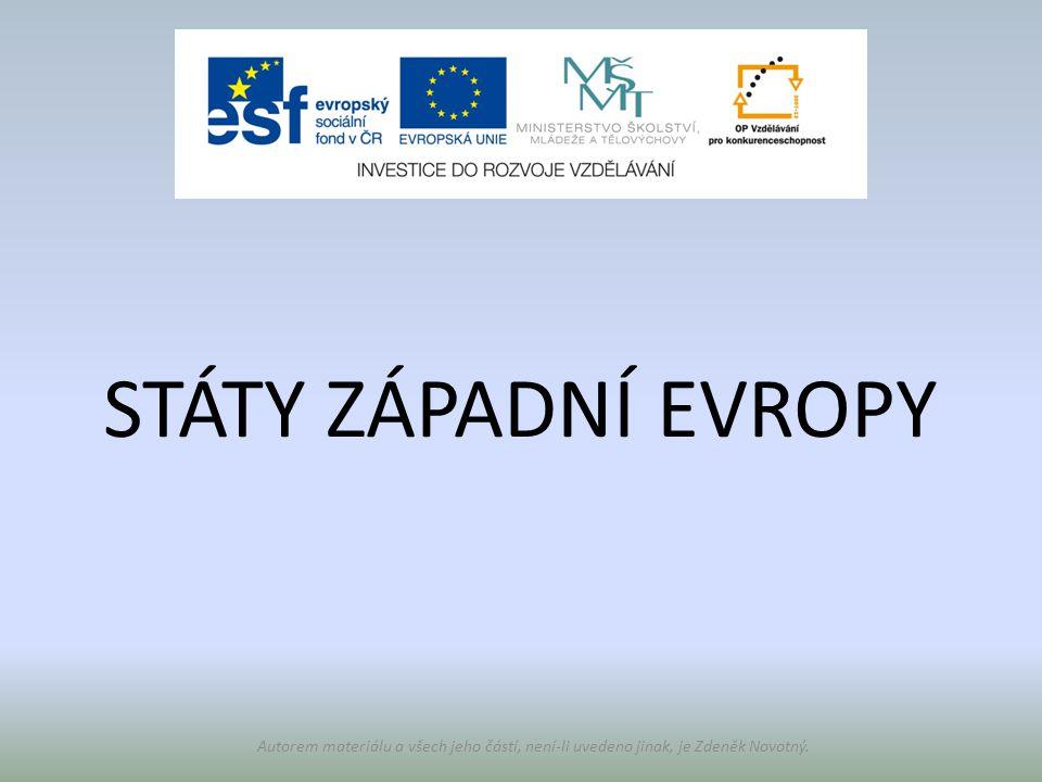 STÁTY ZÁPADNÍ EVROPY Autorem materiálu a všech jeho částí, není-li uvedeno jinak, je Zdeněk Novotný.