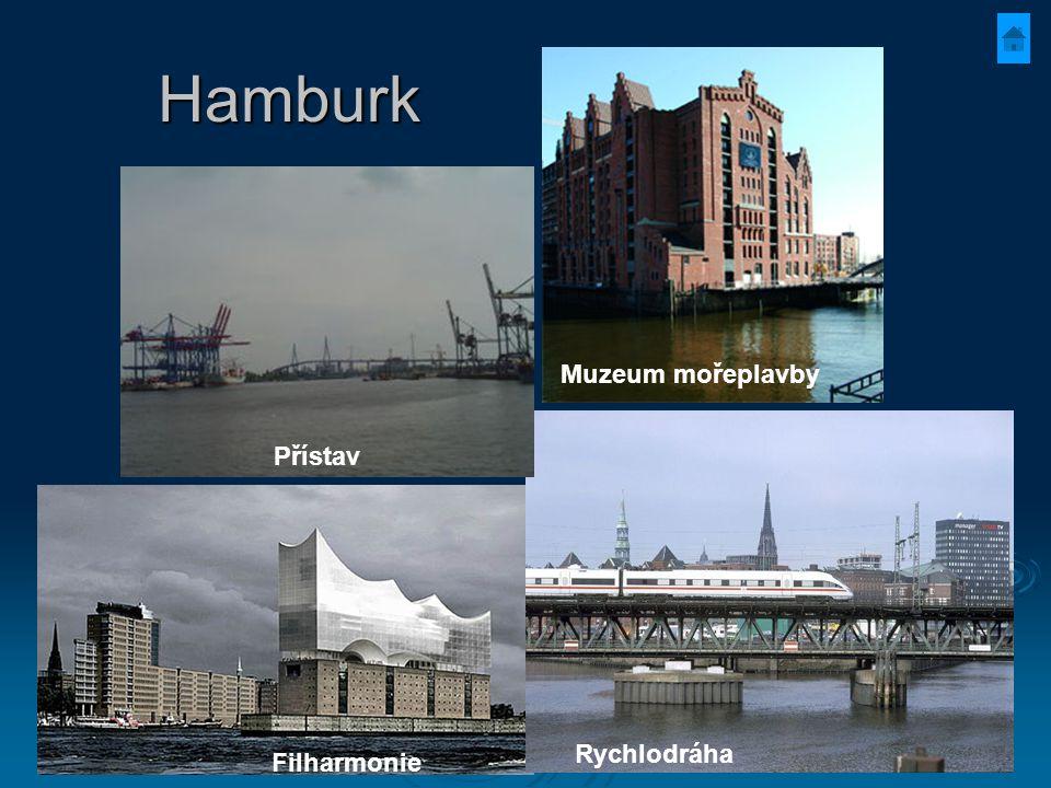 Hamburk Muzeum mořeplavby Filharmonie Rychlodráha Přístav