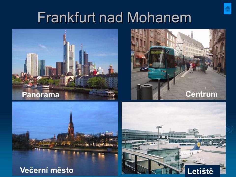Frankfurt nad Mohanem Letiště Večerní město Centrum Panorama