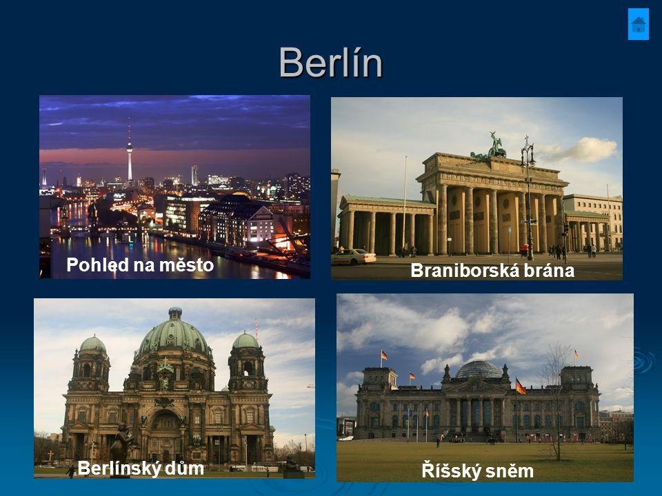 Berlín Pohled na město Berlínský dům Říšský sněm Braniborská brána