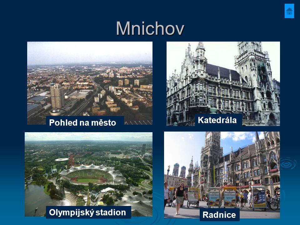 Mnichov Pohled na město Olympijský stadion Katedrála Radnice