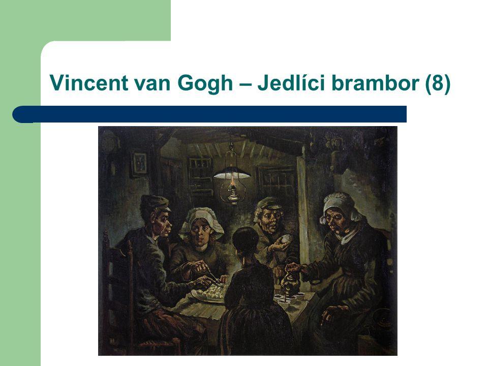 Vincent van Gogh – Jedlíci brambor (8)
