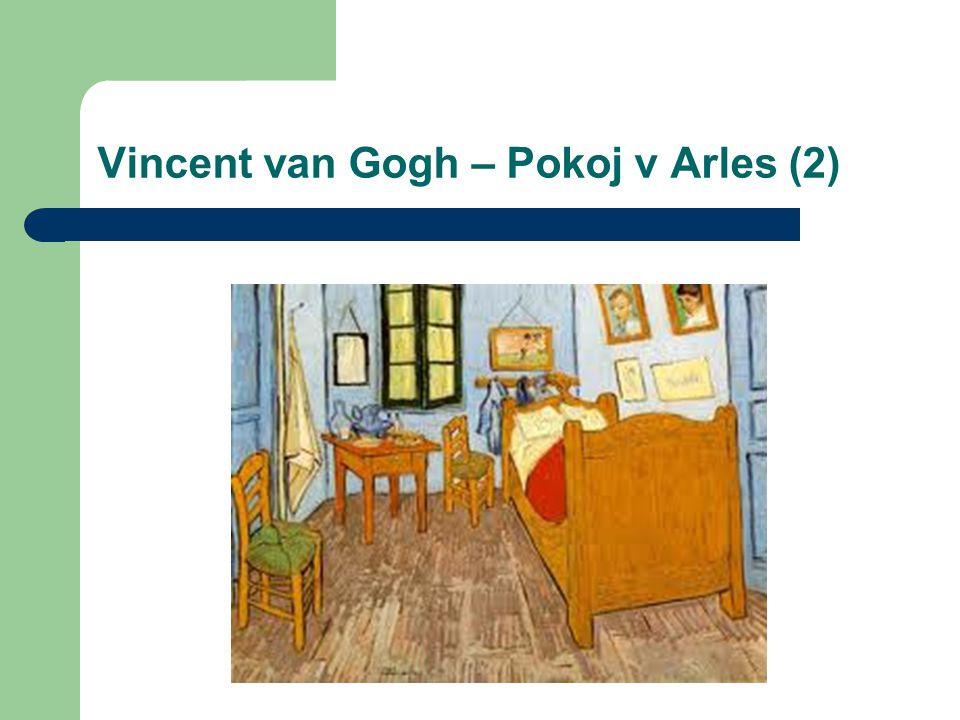 Vincent van Gogh – Pokoj v Arles (2)