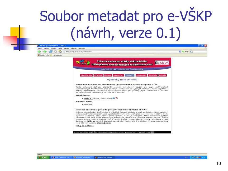 10 Soubor metadat pro e-VŠKP (návrh, verze 0.1)