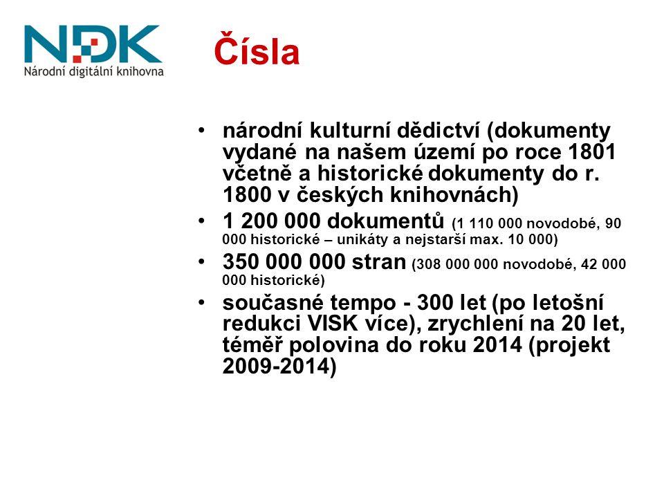 Výsledky projektu Digitalizace novodobých dokumentů publikovaných od roku 1801 včetně: 540 000 dokumentů, 137 000 0000 stran (1060 TB čistých dat v jedné lokalitě, z toho 60 TB rychlý přístup) Digitalizace historických dokumentů publikovaných do roku 1800: 20 000 dokumentů, 9 000 000 stran (50 TB čistých dat v jedné lokalitě, vše rychlý řístup) Podchycení českého webu: 5 000 000 000 souborů (221 TB v jedné lokalitě, vše rychlý přístup) Pro srovnání: dnes přidělená (ne čistá) kapacita: 75 TB na discích (x2 – Klementinum, Hostivař), 90 TB na páskách (pouze Hostivař) Fungující a mezinárodně certifikovaný důvěryhodný digitální repozitář Pro srovnání: dnes není repozitář důvěryhodný – DRAMBORA – audit – více než 60 rizik Uživatelsky vlídné a diferencované zpřístupnění digitálních obsahů různým skupinám uživatelů