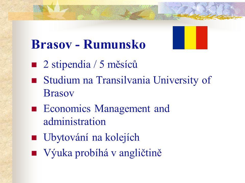 Brasov - Rumunsko 2 stipendia / 5 měsíců Studium na Transilvania University of Brasov Economics Management and administration Ubytování na kolejích Výuka probíhá v angličtině
