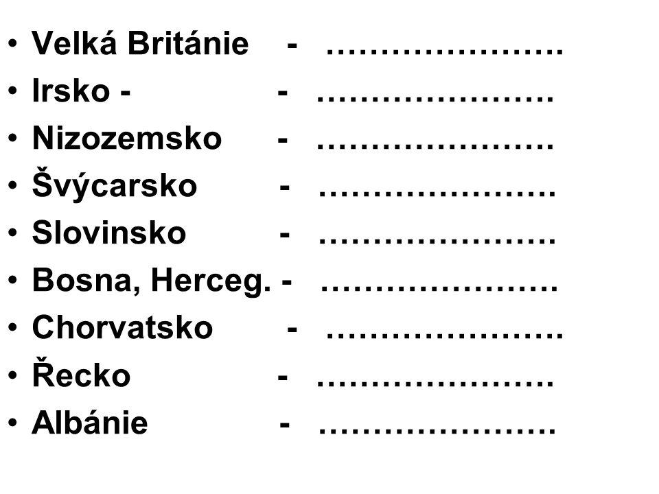Turecko - …………………… Makedonie - …………………...Finsko - …………………...