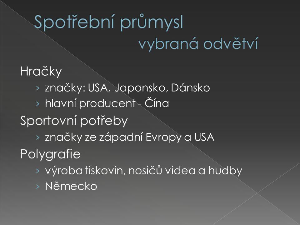 Hračky › značky: USA, Japonsko, Dánsko › hlavní producent - Čína Sportovní potřeby › značky ze západní Evropy a USA Polygrafie › výroba tiskovin, nosičů videa a hudby › Německo