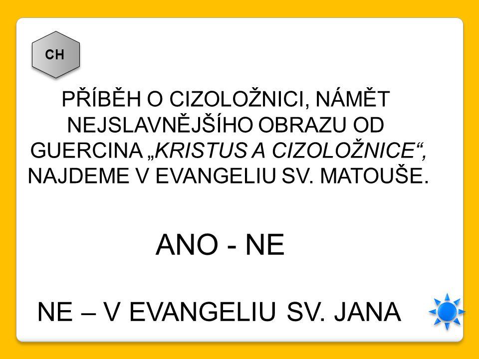 """CH PŘÍBĚH O CIZOLOŽNICI, NÁMĚT NEJSLAVNĚJŠÍHO OBRAZU OD GUERCINA """"KRISTUS A CIZOLOŽNICE"""", NAJDEME V EVANGELIU SV. MATOUŠE. NE – V EVANGELIU SV. JANA"""