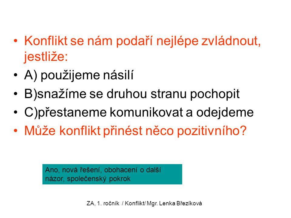 ZA, 1. ročník / Konflikt/ Mgr.