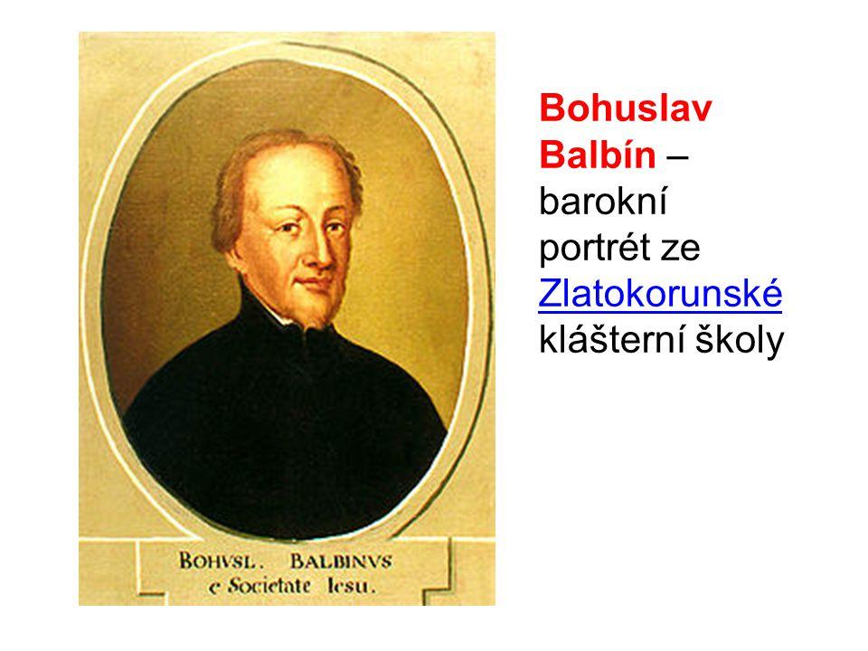 Bohuslav Balbín – barokní portrét ze Zlatokorunské klášterní školy Zlatokorunské