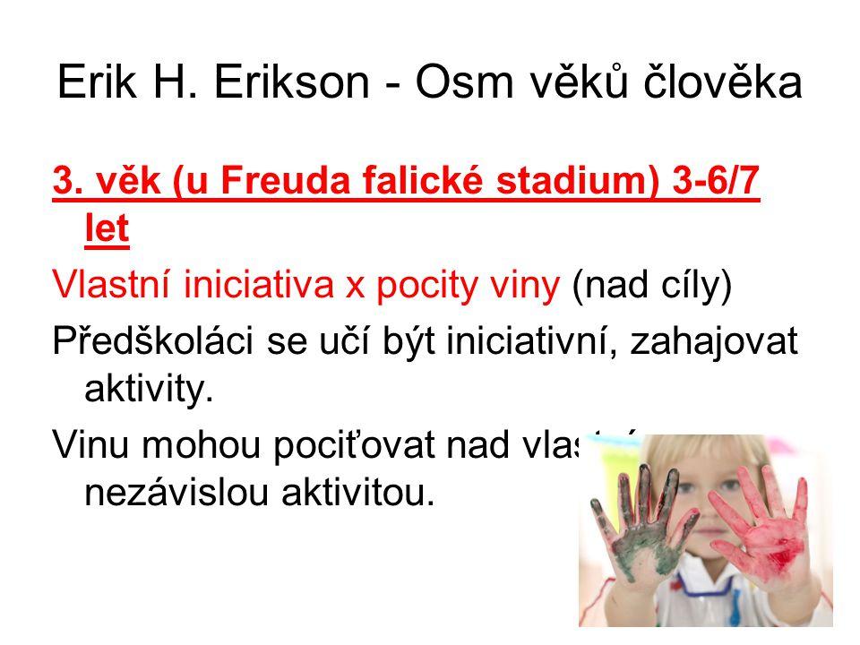 Erik H.Erikson - Osm věků člověka 3.