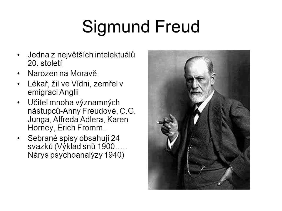 Sigmund Freud Jedna z největších intelektuálů 20.