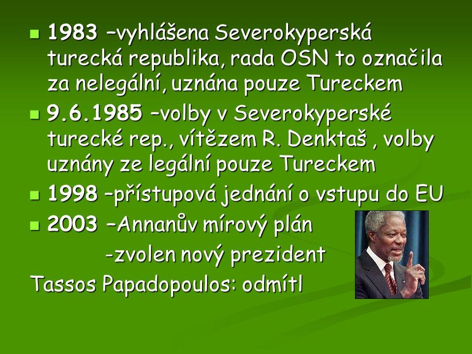 1983 –vyhlášena Severokyperská turecká republika, rada OSN to označila za nelegální, uznána pouze Tureckem 1983 –vyhlášena Severokyperská turecká repu