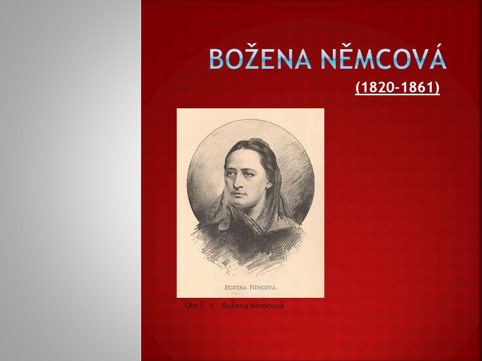 (1820-1861) Obr.č. 1 – Božena Němcová