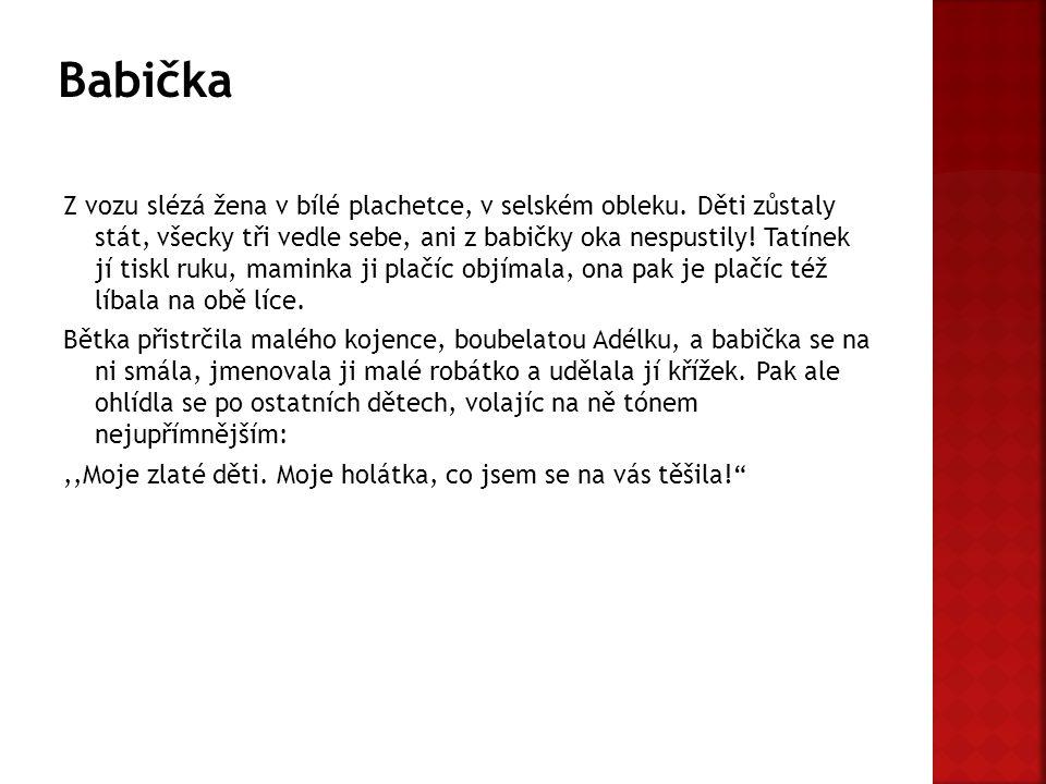  Babička (film, 1940) – černobílý film z roku 1940, režie František Čáp, v roli babičky Terezie Brzková, v roli Barunky Nataša Tanská  Babička (film, 1971) – dvoudílný barevný televizní film z roku 1971, režie Antonín Moskalyk, v roli babičky Jarmila Kurandová, v roli Barunky Libuše Šafránková  Babička – divadelní hra uvedená v Národním divadle v letech 2007–2010, v roli babičky Vlasta Chramostová, v roli Barunky alternovaly Magdaléna Borová aEva Josefíková ] ]  Babička – divadelní hra uvedená v Divadle Na Fidlovačce v roce 2013, v roli babičky Eliška Balzerová, v roli Barunky alternují Anika Menclová a Rebeka Chudobová