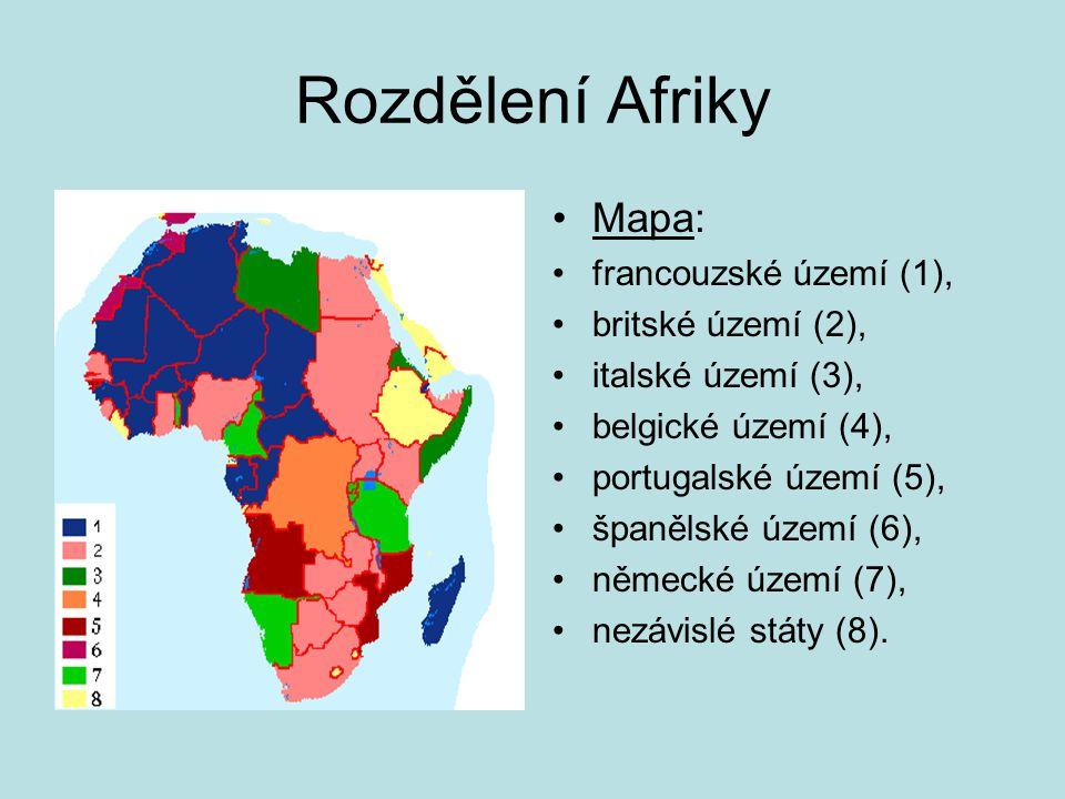 Rozdělení Afriky Mapa: francouzské území (1), britské území (2), italské území (3), belgické území (4), portugalské území (5), španělské území (6), německé území (7), nezávislé státy (8).
